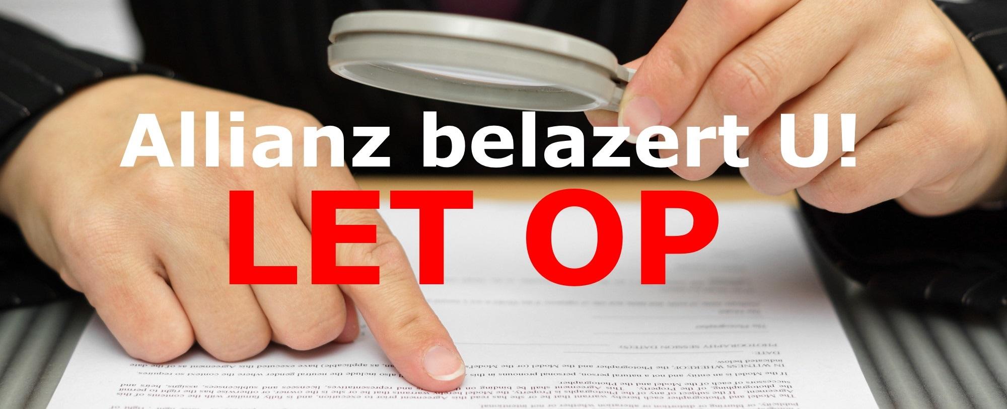 Pas op voor Allianz, ze bedriegen je waar je bij staat.